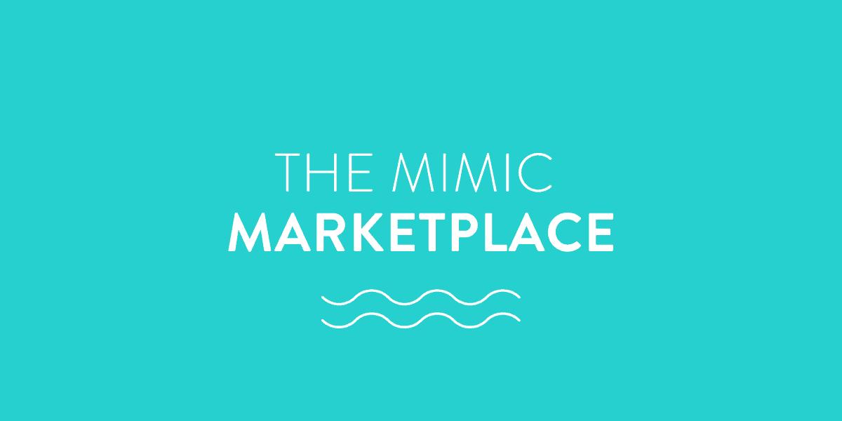 The Mimic Marketplace