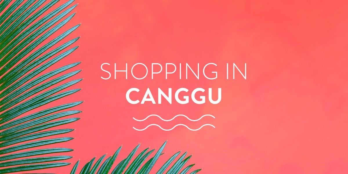 shopping in canggu