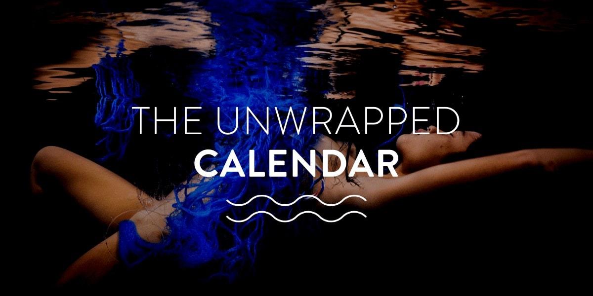 unwrapped calendar