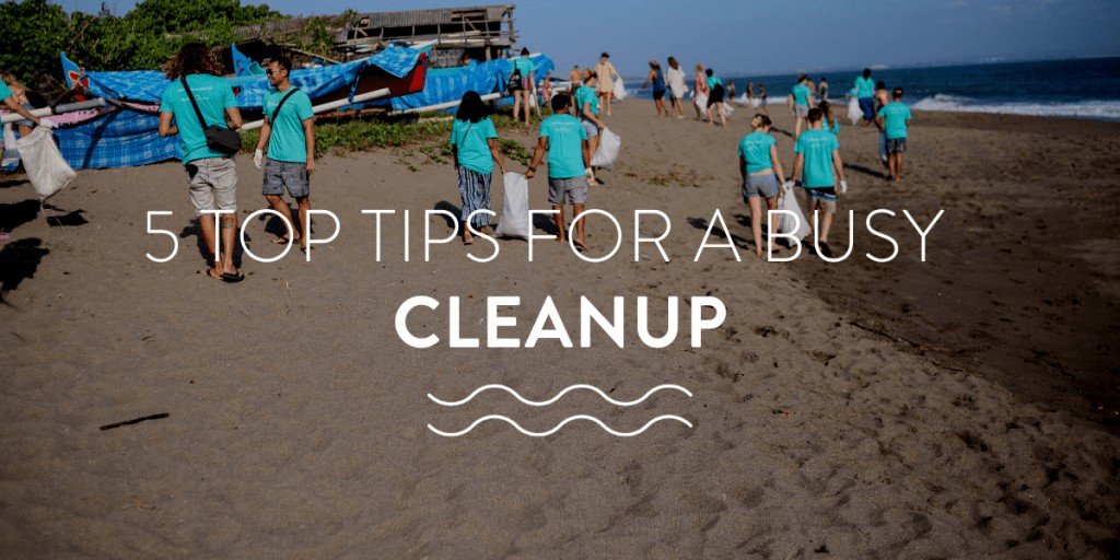 top tips for busy cleanup