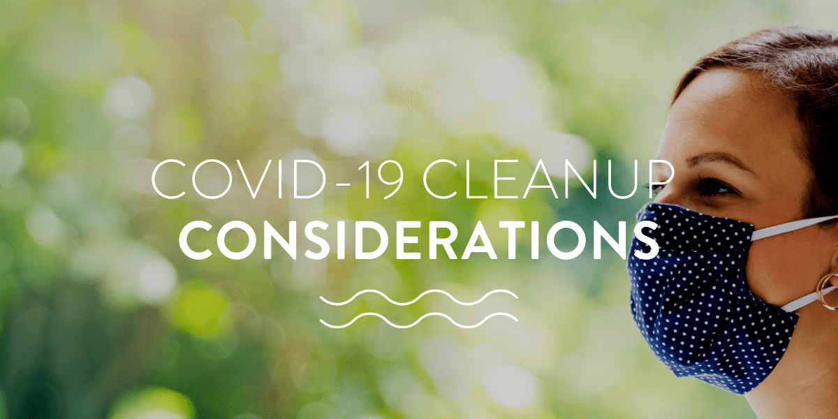 COVID-19 Cleanup Considerations