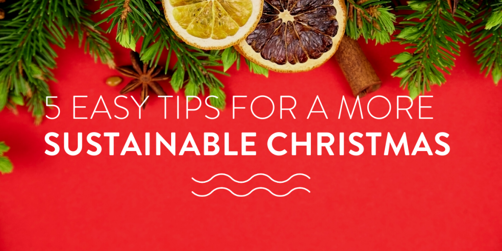 5 Easy tips for a more sustainable christmas
