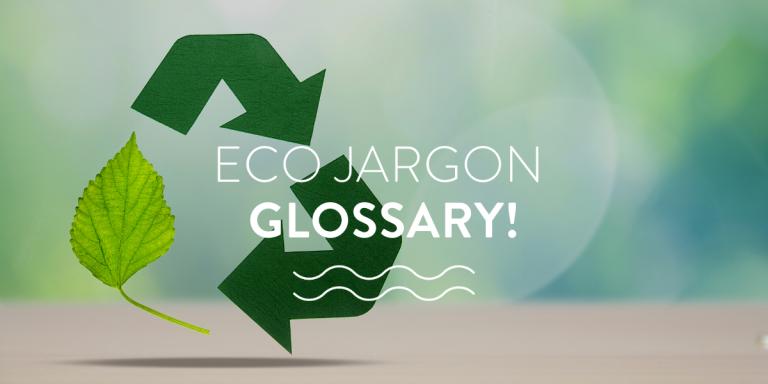 Eco jargon glossary