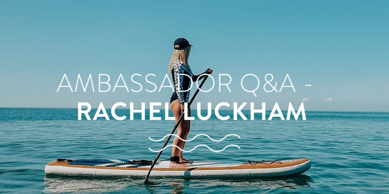 The ocean & positivity ambassador Q&A blog with Rachel