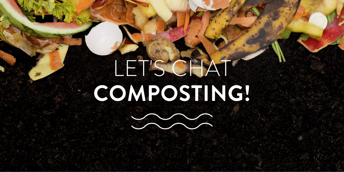 Let's chat composting!
