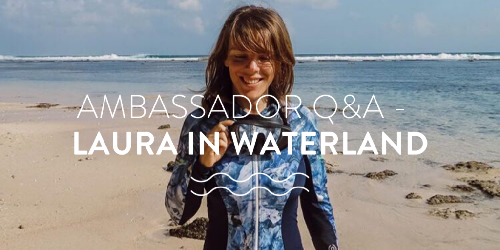 Laura in Waterland Ambassador Q&A