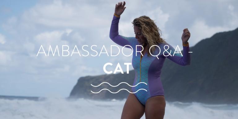 Ocean Adventures with Cat an Ambassador q&A